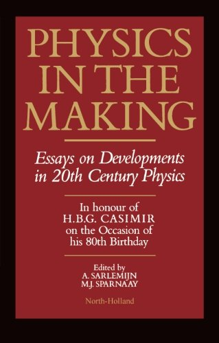 9780444568847: Physics in the Making: Essays on Developments in 20th Century Physics
