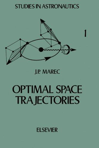 9780444569103: Optimal space trajectories