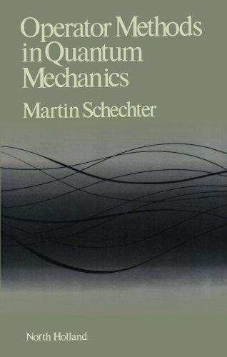 9780444569127: Operator Method in Quantum Mechanics