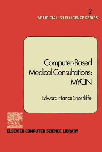 9780444569691: Computer-Based Medical Consultations: Mycin