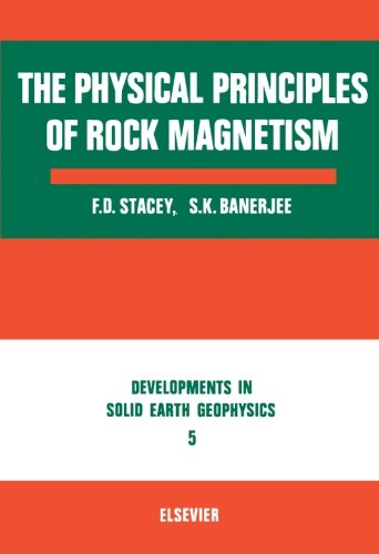 9780444569738: The Physical Principles Of Rock Magnetism