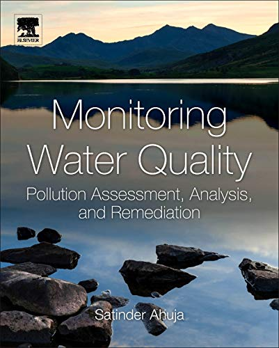 9780444593955: Monitoring Water Quality: Pollution Assessment, Analysis, and Remediation