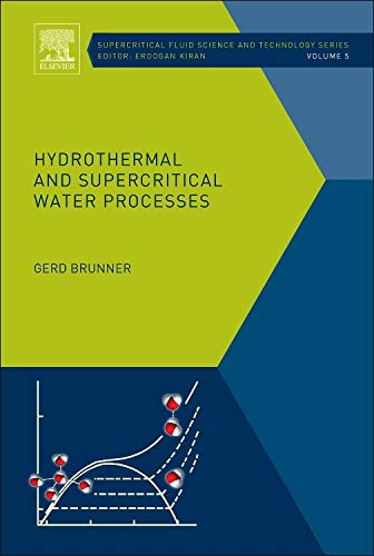9780444594136: Hydrothermal and Supercritical Water Processes, Volume 5 (Supercritical Fluid Science and Technology)