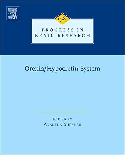 Orexin/Hypocretin System, Volume 198 (Progress in Brain Research): Elsevier