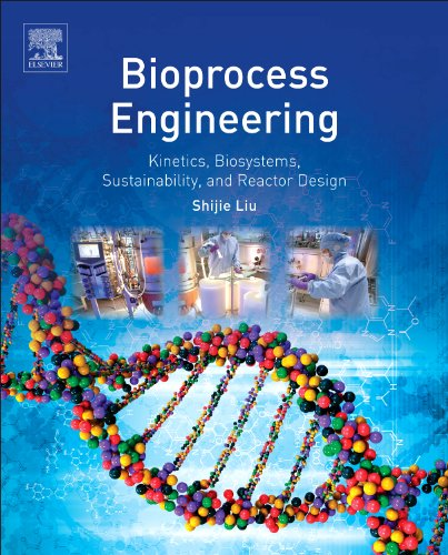 9780444595256: Bioprocess Engineering: Kinetics, Sustainability, and Reactor Design
