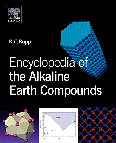 9780444595508: Encyclopedia of the Alkaline Earth Compounds