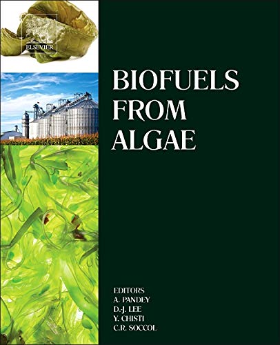 Biofuels from Algae: Elsevier
