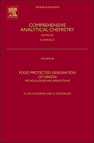 9780444595621: Food Protected Designation of Origin, Volume 60: Methodologies and Applications (Comprehensive Analytical Chemistry)