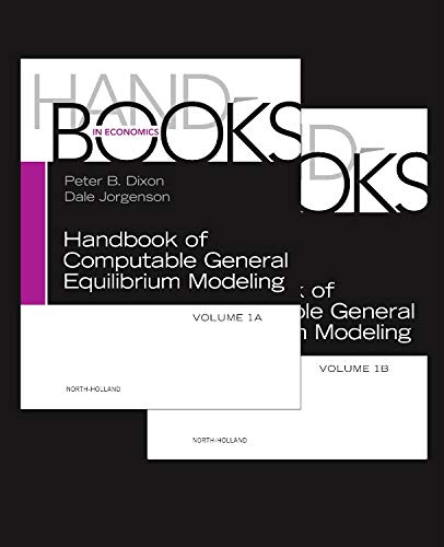 9780444595683: Handbook of Computable General Equilibrium Modeling, Volume 1A-1B (Handbooks in Economics)