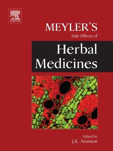 9780444602015: Meyler's Side Effects of Herbal Medicines