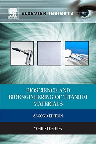 9780444602367: Bioscience and Bioengineering of Titanium Materials