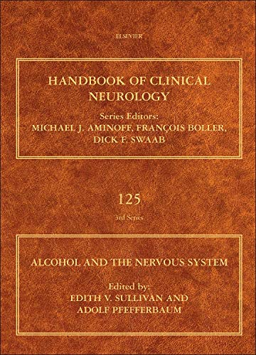 9780444626196: Alcohol and the Nervous System, Volume 125 (Handbook of Clinical Neurology)