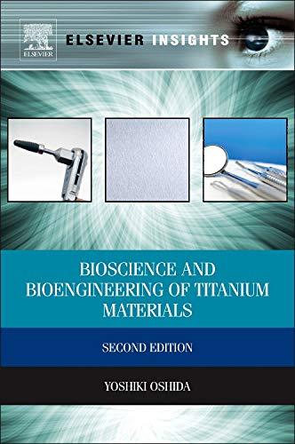 9780444626257: Bioscience and Bioengineering of Titanium Materials (Elsevier Insights)
