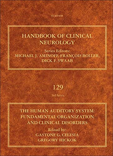 9780444626301: The Human Auditory System, Volume 129: Fundamental Organization and Clinical Disorders (Handbook of Clinical Neurology)