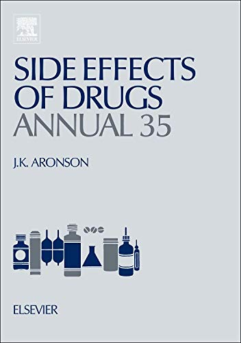 9780444626356: Side Effects of Drugs Annual, Volume 35: A worldwide yearly survey of new data in adverse drug reactions