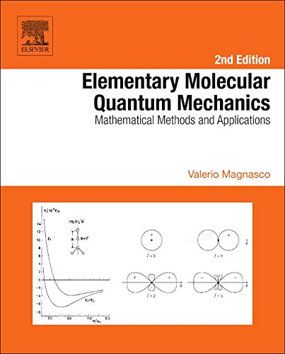 9780444626479: Elementary Molecular Quantum Mechanics, Second Edition: Mathematical Methods and Applications