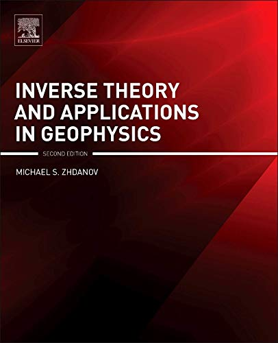 Inverse Theory and Applications in Geophysics (Hardback): Michael S. Zhdanov