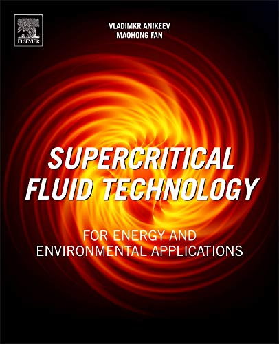 9780444626967: Supercritical Fluid Technology for Energy and Environmental Applications
