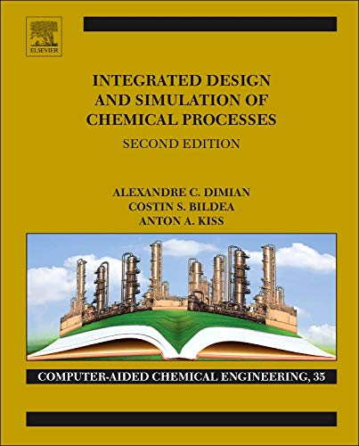 9780444627001: Integrated Design and Simulation of Chemical Processes, Volume 13, Second Edition (Computer Aided Chemical Engineering)