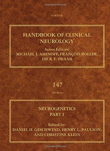9780444632333: Neurogenetics, Part I, Volume 147 (Handbook of Clinical Neurology)