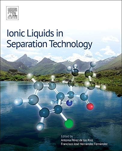 9780444632579: Ionic Liquids in Separation Technology