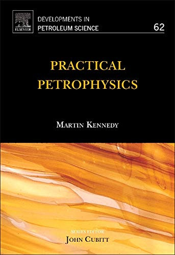 9780444632708: Practical Petrophysics, Volume 62 (Developments in Petroleum Science)