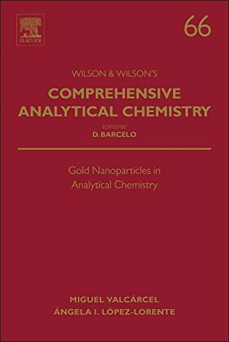 9780444632852: Gold Nanoparticles in Analytical Chemistry, Volume 66 (Comprehensive Analytical Chemistry)