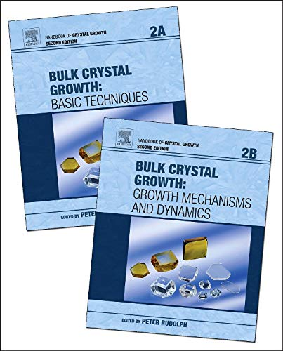 9780444633033: Handbook of Crystal Growth, Volume 2A-2B, Second Edition: Bulk Crystal Growth