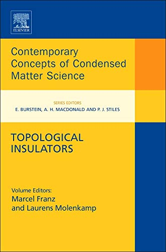 9780444633149: Topological Insulators, Volume 6 (Contemporary Concepts of Condensed Matter Science)