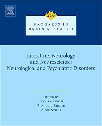 Literature, Neurology, and Neuroscience: Neurological and Psychiatric Disorders: Stanley Finger