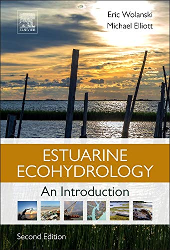 9780444633989: Estuarine Ecohydrology: An Introduction