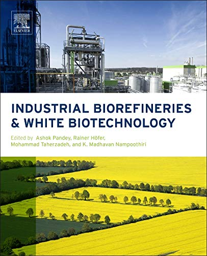 9780444634535: Industrial Biorefineries and White Biotechnology