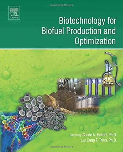 9780444634757: Biotechnology for Biofuel Production and Optimization