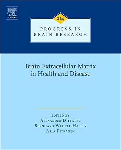 9780444634863: Brain Extracellular Matrix in Health and Disease, Volume 214 (Progress in Brain Research)