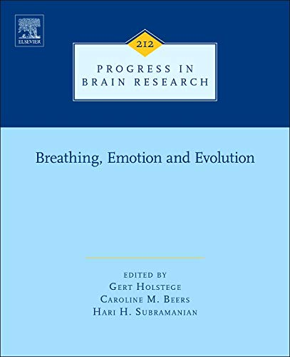 9780444634887: Breathing, Emotion and Evolution, Volume 212 (Progress in Brain Research)