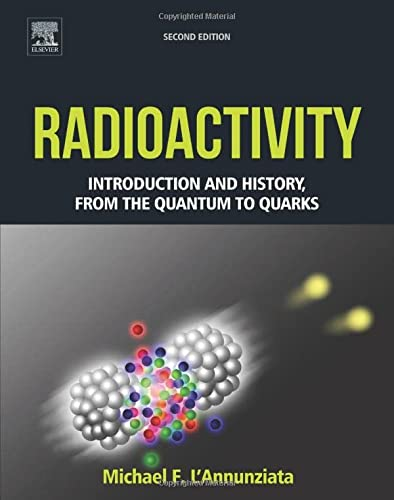 Radioactivity: Introduction and History, From the Quantum: Michael F. L