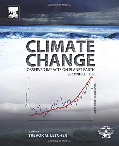 9780444635242: Climate Change: Observed Impacts on Planet Earth