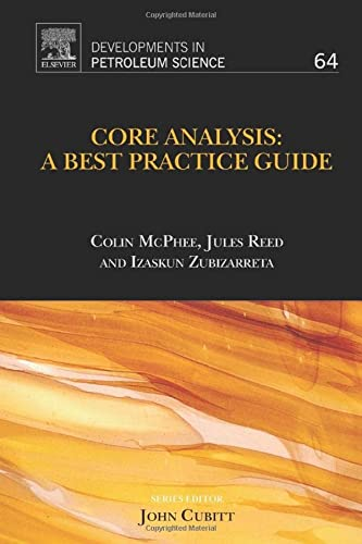 9780444635334: Core Analysis: A Best Practice Guide, Volume 64 (Developments in Petroleum Science)