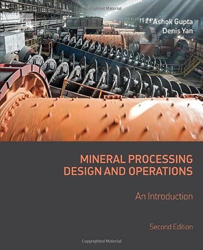 Mineral Processing Design and Operations, Second Edition: Gupta, Ashok; Yan,