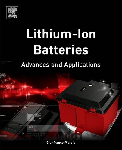 9780444638014: Lithium-Ion Batteries: Advances and Applications