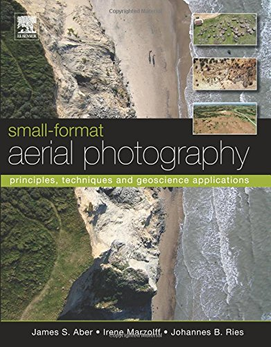 9780444638236: Small-Format Aerial Photography: Principles, Techniques and Geoscience Applications