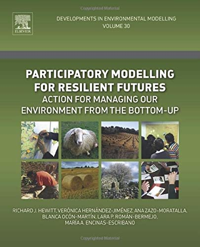 Participatory Modelling for Resilient Futures: Richard J. Hewitt