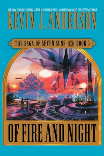 9780444657718: Of Fire and Night: The Saga of Seven Sons, Book 5 (Saga of Seven Suns)
