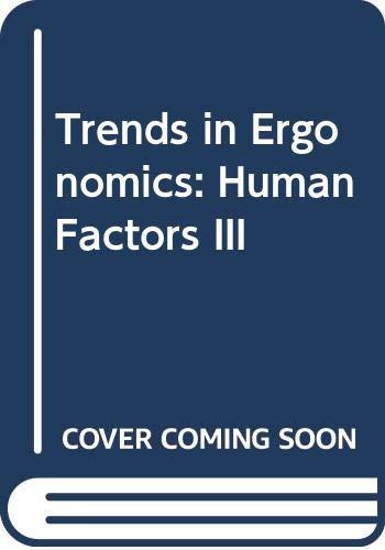 9780444700360: Trends in Ergonomics: Human Factors III (2 Volume Set)