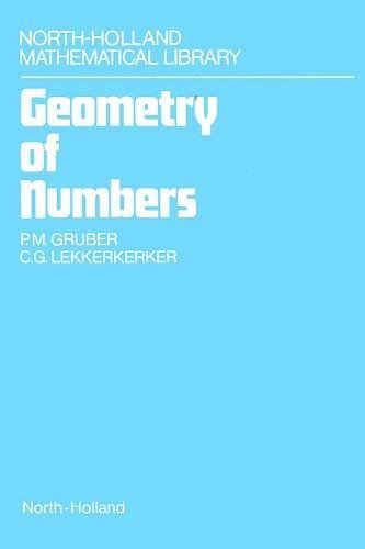 Geometry of Numbers, Second Edition (North-Holland Mathematical: Lekkerkerker, C.G., Gruber,