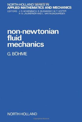 9780444701862: Non-Newtonian Fluid Mechanics (North-Holland Series in Applied Mathematics and Mechanics)