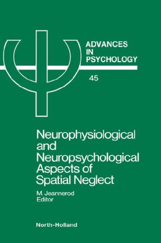 9780444701930: Neurophysiological & Neuropsychological Aspects of Spatial Neglect (Advances in Psychology)