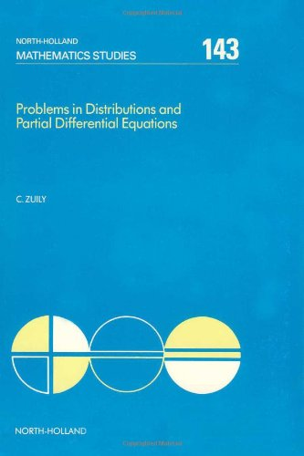 9780444702487: Problems in Distributions and Partial Differential Equations (North-Holland Mathematics Studies)