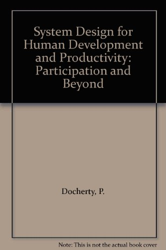 9780444702517: System Design for Human Development and Productivity: Participation and Beyond