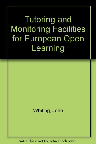Tutoring and Monitoring Facilities for European Open Learning